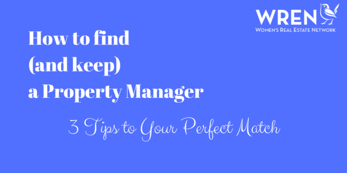 How To Find (and Keep) A Property Manager