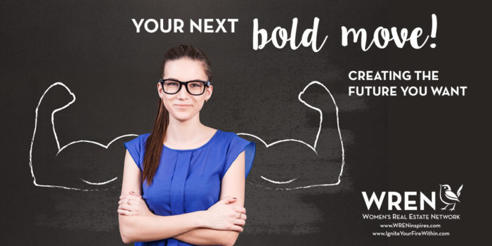 Your Next Bold Move, Creating The Future You Want In 2018!