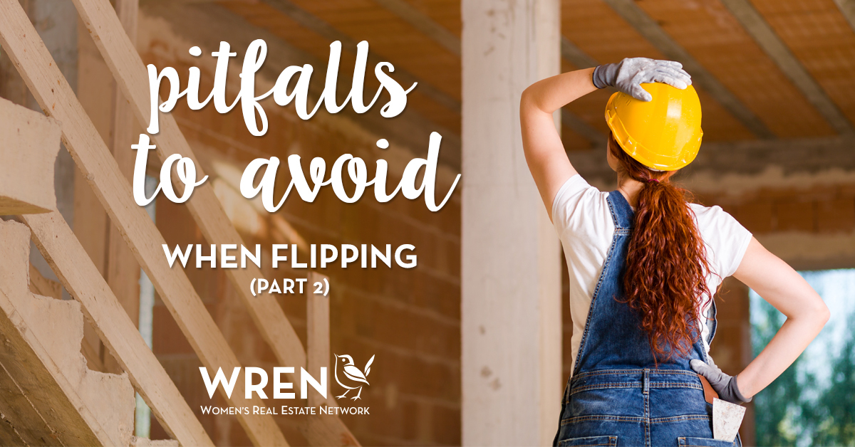 Pitfalls to Avoid When Flipping a House Part 2