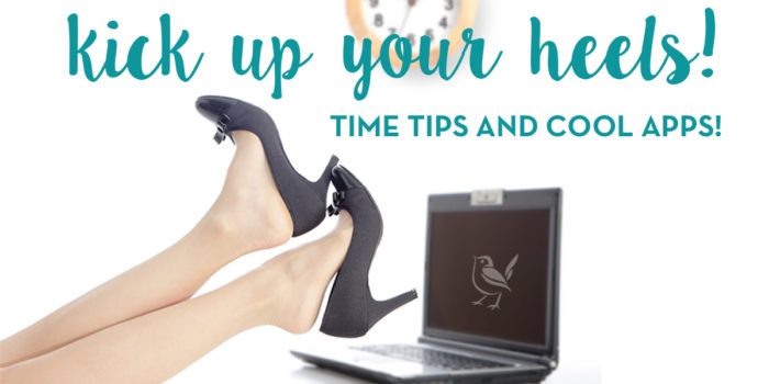 Kick Up Your Heels For These Top 3 Time Tips For Women Real Estate Investors (and Cool Apps We Use)!
