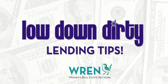 Low Down And Dirty Lending Tips