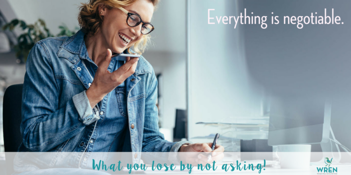 EVERYTHING Is Negotiable. What You Lose By Not Asking!