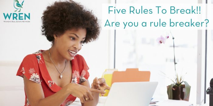 Five Rules To Break!! Are You A Rule Breaker?