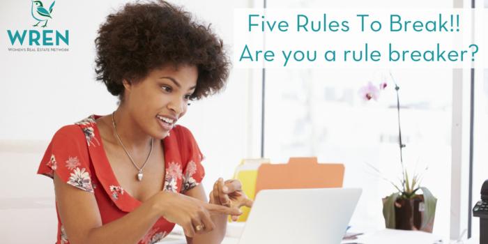 Five Rules To Break!! Are You A Rule Breaker?