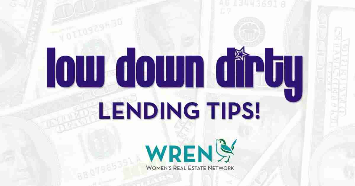 Low Down, Dirty Lending Tips From Caeli Ridge