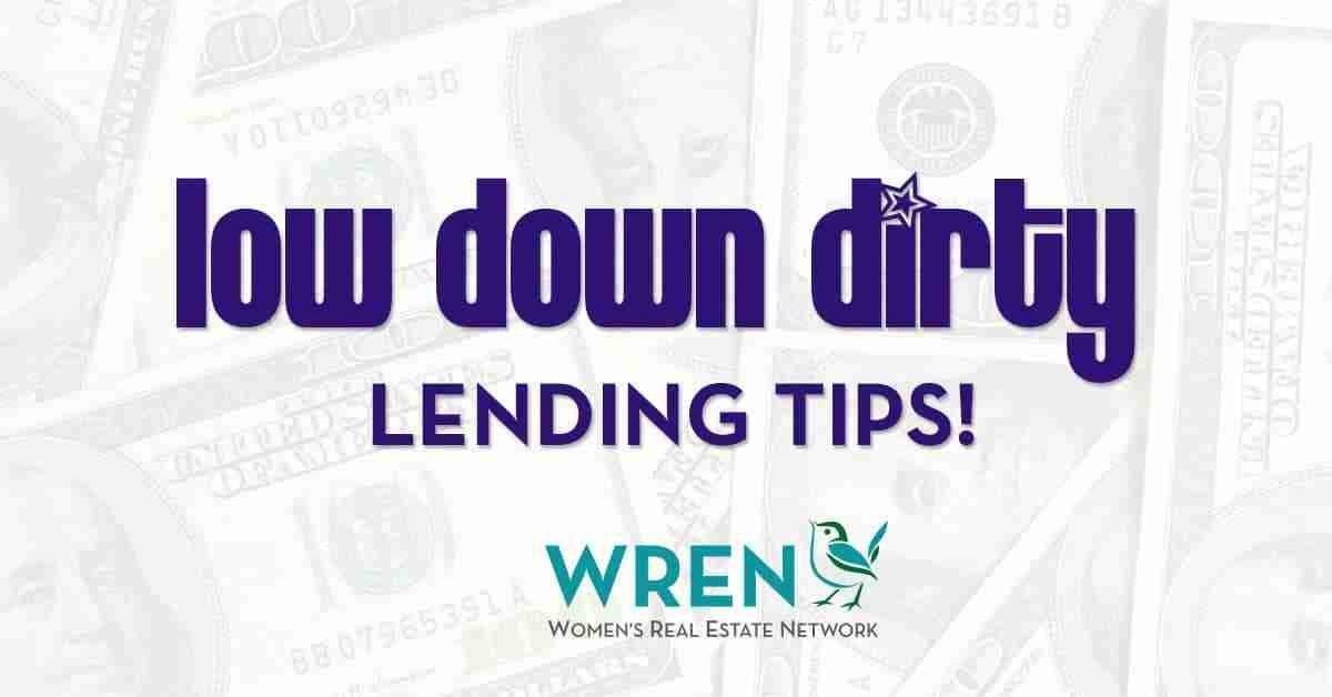 Low Down, Dirty Lending Tips From Caeli Ridge